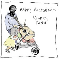 Klumzy Tung - Happy Accidents